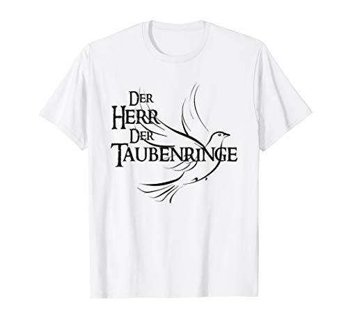Herren Herr der Taubenringe Brieftauben Taubenzucht Tauben T-Shirt