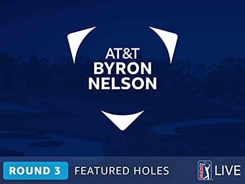 AT&T Byron Nelson: Saturday's Featured Holes