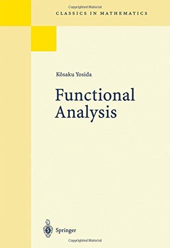 Functional Analysis (Classics in Mathematics S.)