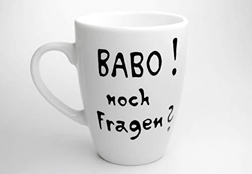 Tasse Kaffeebecher Geschenktasse mit Spruch BABO noch Fragen.