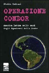 Operazione Condor. Un patto criminale