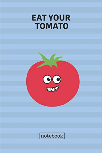 Eat your tomato notebook: Cute casual writing pad