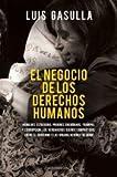 NEGOCIO DE LOS DERECHOS HUMANOS EL