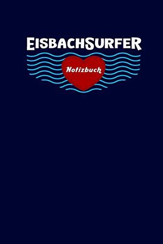 Eisbach Surfer Notizbuch: Leere Seiten, 6X9inch (Ca. Din A5)