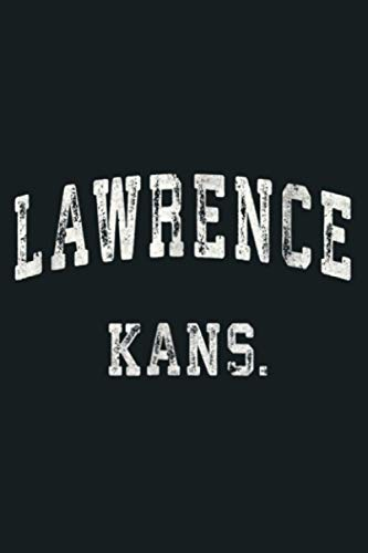 Lawrence Kansas KS Vintage Sports Design: Notebook Planner - 6x9 inch Daily Planner Journal, To Do List Notebook, Daily Organizer, 114 Pages