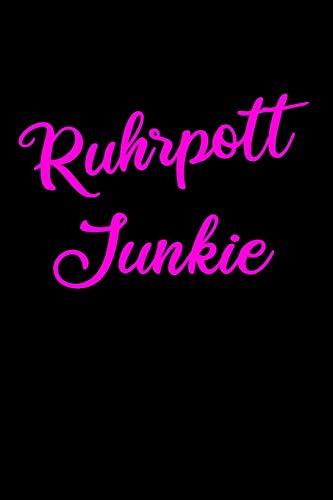 Ruhrpott Junkie: Heimat auf Kohle