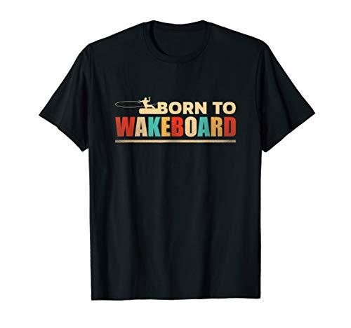 Wakeboard Wake Wakeboarden Wakeboarding Wassersport Geschenk T-Shirt