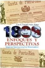 1898: Enfoques y perspectivas. Simposio Internacional de Historiadores