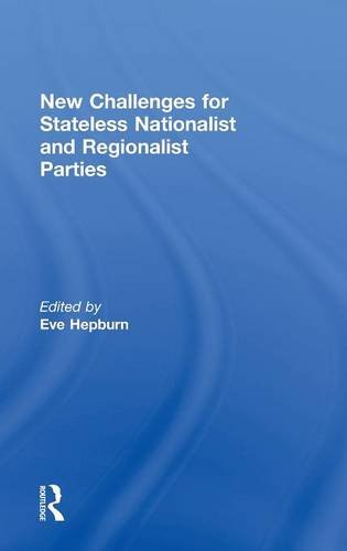 New Challenges for Stateless Nationalist and Regionalist Parties