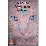 Vivre avec le Lama (Le Livre de poche)