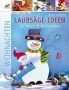 Laubsäge-Ideen für Winter & Weihnachten