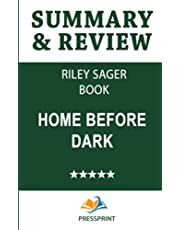 Summary & Review of Riley Sager Book: Home Before Dark