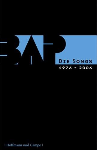 BAP /Wolfgang Niedecken: Die Songs 1979-2006. Kölsch-Hochdeutsch