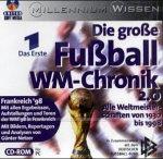 Die große Fußball WM- Chronik 2.0. CD- ROM. Alle Weltmeisterschaften von 1930 bis 1998