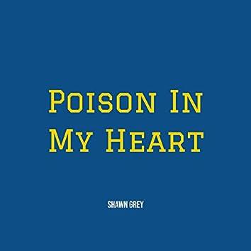Poison in My Heart