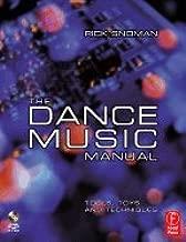 Dance Music Manual- Tools, Toys & Tech (04) by Snoman, Rick [Paperback (2004)]