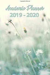 Academic Planner 2019-2020: Daily, Weekly And Monthly Planner For Students From May 2019 To December 2020 - Summer