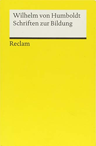 Schriften zur Bildung (Reclams Universal-Bibliothek)