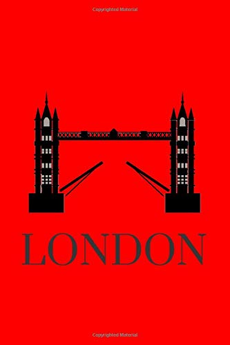 LONDON: London Notebook / Notepad / Journal / Diary, Gifts for Men Boys Women Girls Kids, Red Luxury Souvenir and Travel, 120 Lined Pages A5.