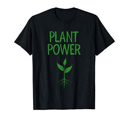 Kraft der Pflanze Flora Garten Gärtner Pflanzen Geschenk T-Shirt