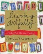 Living Artfully: Create the Life You Imagineの詳細を見る