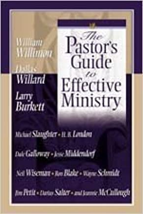The Pastors Guide to Effective Ministry by Neil B. Wiseman (2002-04-05)