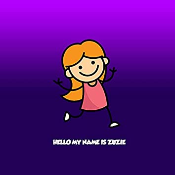 Hello My Name Is Zuzie