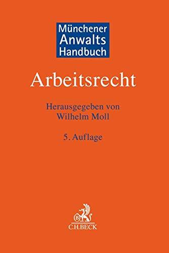 Münchener Anwaltshandbuch Arbeitsrecht