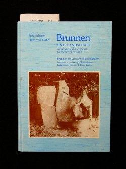 Brunnen und Landschaft. Brunnen im Landkreis Kaiserslautern. 1. Auflage.