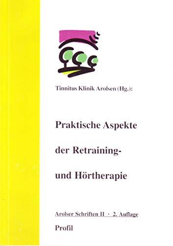 Praktische Aspekte der Retraining- und Hörtherapie und Besonderheiten bei Endolymph-Schwankungen