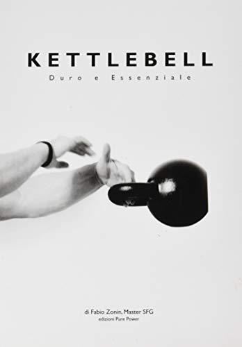 Kettlebell. Duro e essenziale