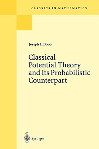 Classical Potential Theory and Its Probabilistic Counterpart (Classics in Mathematics)