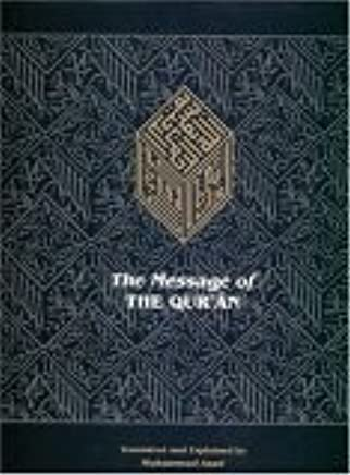 The Message of the Qur'an: Muhammad Asad: 9781904510000: Amazon com