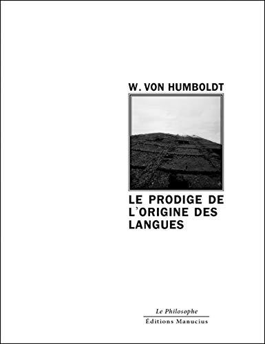 LE PRODIGE DE L'ORIGINE DES LANGUES