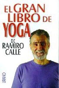 El gran libro de yoga (Técnicas corporales)
