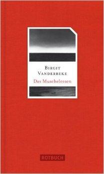 Muschelessen: Erzählung (Rotbuch) ( 7. März 2013 )