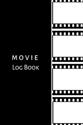 Movie Log Book: Journal notebook for keeping track of movies, TV series, film and video your want to watch or have watched- Black and white cover