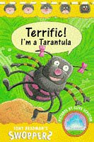 Terrific! I'm a Tarantula (Swoppers S.)