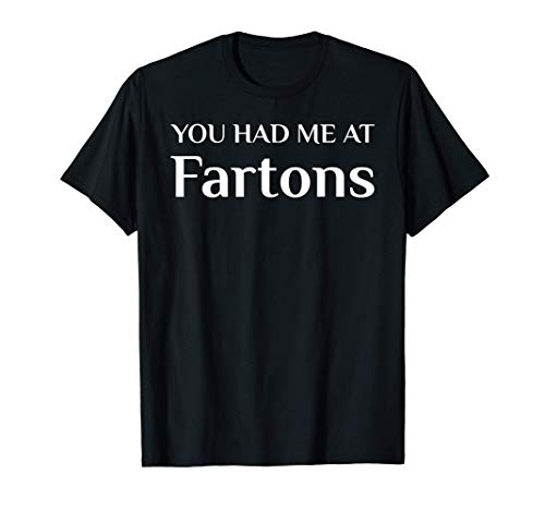 Me tuviste en Fartons Fanático de la comida española Camiseta