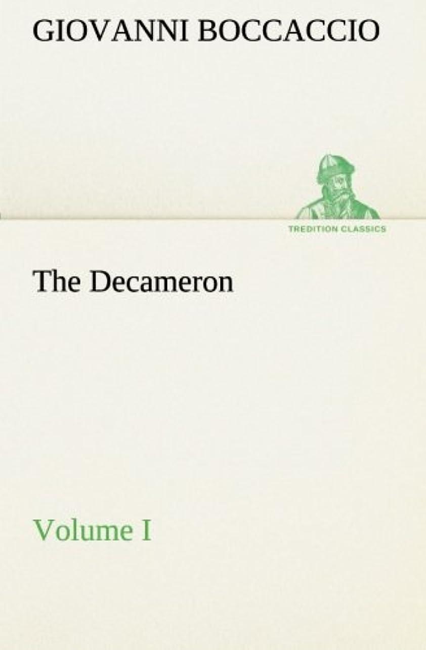 プレビスサイト証言反射The Decameron, Volume I (TREDITION CLASSICS)