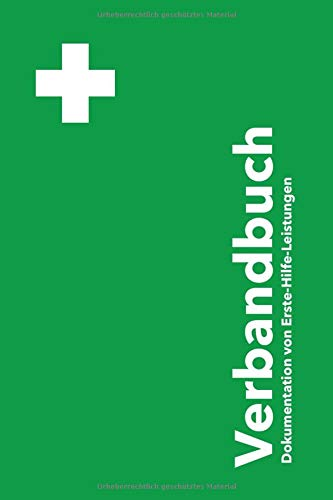 Verbandbuch: Verbandbuch für Betriebe...