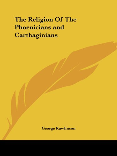 The Religion Of The Phoenicians and Carthaginians