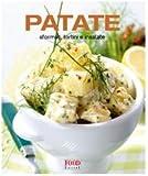 Patate. Sformati, tortini e insalate
