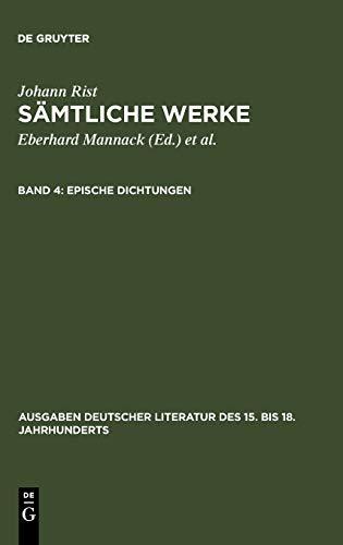 Epische Dichtungen: (Das alleredelste Nass. Das alleredelste Leben) (Ausgaben deutscher Literatur des 15. bis 18. Jahrhunderts, 37, Band 37)