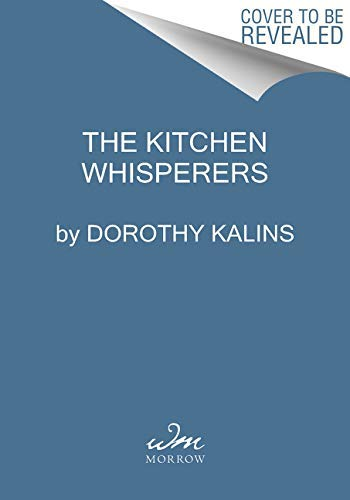 The Kitchen Whisperers (English Edition)