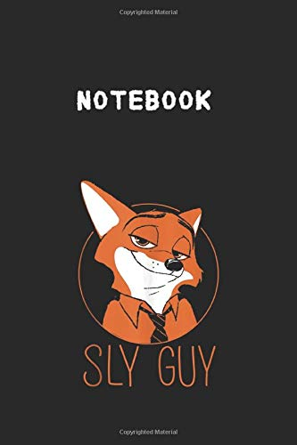 Notebook: Disney Zootopia Nick Wilde Sly Guy Fox 6''x9'' White Paper Blank Journal Notebook with Black Cover 117 pages for Kids or a Wonderful Gift for Family