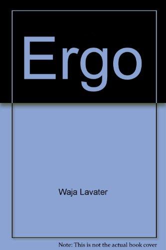 Ergo (Imageries Warja Lava)