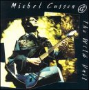 Michel Cusson & Wild Unit