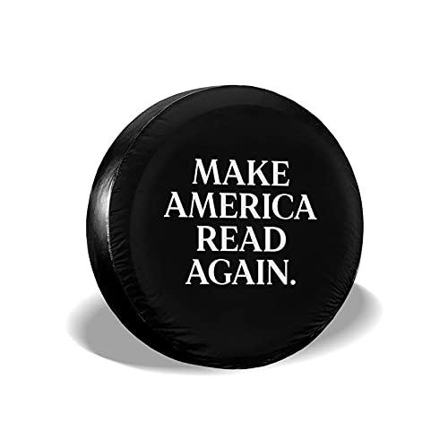 Lawenp Make America Read Again Cubierta para llanta de Repuesto, Ajuste Universal para Camiones RVs, Remolque, 14 15 16, Rueda de 17 Pulgadas