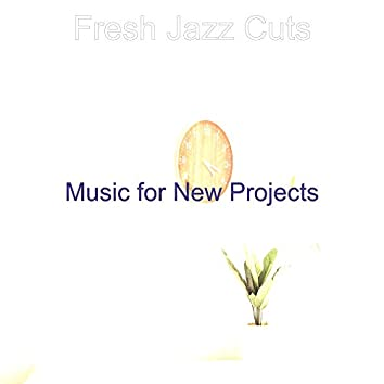 Music for New Projects